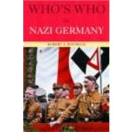 Who's Who in Nazi Germany by ROBERT S WISTRICH; Department, 9780415260381