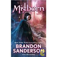 Mistborn The Final Empire by Sanderson, Brandon, 9780765350381