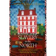 Slavery in the North by Ross, Marc Howard, 9780812250381