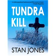 Tundra Kill by Jones, Stan, 9780979980381