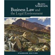 Business Law and the Legal Environment, Standard Edition by Beatty, Jeffrey F.; Samuelson, Susan S., 9781285860381