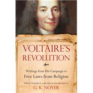 Voltaire's Revolution by NOYER, G.K.NOYER, G.K., 9781633880382