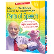 Marvin Terban?s Guide to Grammar: Parts of Speech A Mini-Curriculum With Engaging Lessons, Fun Videos, Interactive Whiteboard Activities, and Reproducible Practice Pages for Teaching the Parts of Speech by Terban, Marvin, 9780545550383