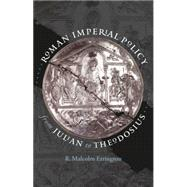 Roman Imperial Policy from Julian to Theodosius by Errington, R. malcolm, 9780807830383