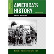 America's History, Value Edition, Volume 1 by Henretta, James A.; Hinderaker, Eric; Edwards, Rebecca; Self, Robert O., 9781319040383