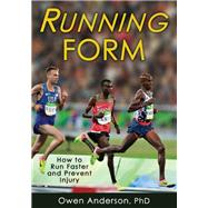 Running Form by Anderson, Owen, Ph.D., 9781492510383