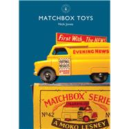 Matchbox Toys by Jones, Nick, 9781784420383