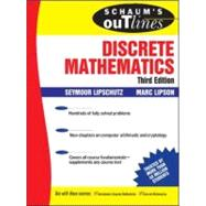 Schaum's Outline of Discrete Mathematics, 3rd Ed. by Lipschutz, Seymour, 9780071470384