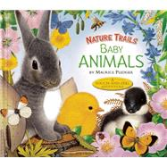 Nature Trails: Baby Animals by Pledger, Maurice, 9781626860384