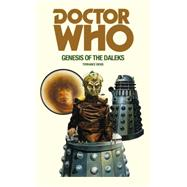 Doctor Who: Genesis of the Daleks by Dicks, Terrance, 9781785940385