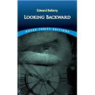 Looking Backward by Bellamy, Edward, 9780486290386