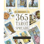 365 Tarot Spreads by Graham, Sasha, 9780738740386