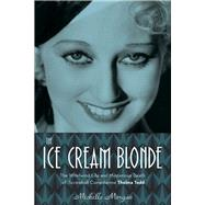 The Ice Cream Blonde by Morgan, Michelle, 9781613730386