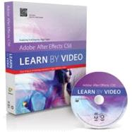 Adobe after Effects CS6 : Learn by Video by Taylor, Angie; video2brain, .; Kopriva, Todd, 9780321840387