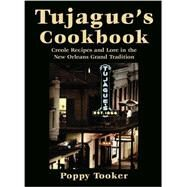 Tujague's Cookbook by Tooker, Poppy, 9781455620388