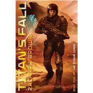 Titan's Fall by Brown, Zachary, 9781481430388