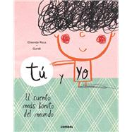 Tú y yo by Roca, Elisenda; Guridi, Raúl, 9788491010388