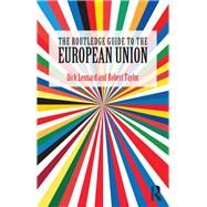 The Routledge Guide to the European Union by Leonard; Dick, 9781138670389
