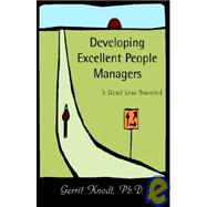 Developing Excellent People Managers by Knodt, Gerrit, Ph.D., 9781401080389