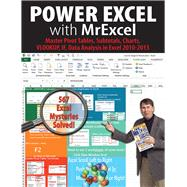 Power Excel With Mrexcel: Master Pivot Tables, Subtotals, Charts, Vlookup, If, Data Analysis in Excel 2010?2013 by Jelen, Bill, 9781615470389