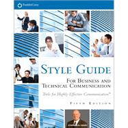 FranklinCovey Style Guide For Business and Technical Communication by Covey, Stephen R., 9780133090390
