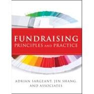 Fundraising Principles and Practice by Sargeant, Adrian; Shang, Jen, 9780470450390
