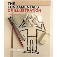 The Fundamentals of Illustration by Zeegen, Lawrence, 9781474240390