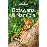 Lonely Planet Botswana & Namibia by Ham, Anthony; Holden, Trent, 9781786570390
