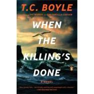 When the Killing's Done : A Novel by Boyle, T.C., 9780143120391