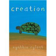 Creation by Rylant, Cynthia, 9781481470391