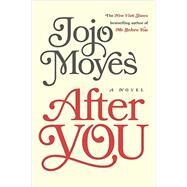 After You by Moyes, Jojo, 9781101980392