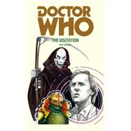 Doctor Who: The Visitation by Saward, Eric, 9781785940392
