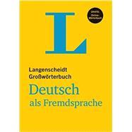 Langenscheidt Grosswoerterbuch Deutsch Als Fremdsprache by Langenscheidt, 9783468490392