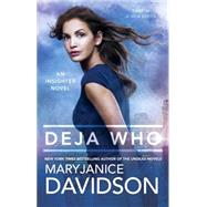 Deja Who by Davidson, MaryJanice, 9780425270394