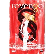 Revenge by Sullivan, Ted; Schultz, Erica; Balzano, Vincenzo; Nguyen, Dustin; Ruiz, Felix, 9780785190394