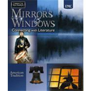 Mirrors & Windows: Connecting to Literature American Tradition