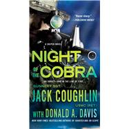 Night of the Cobra A Sniper Novel by Coughlin, Jack; Davis, Donald A., 9781250080394