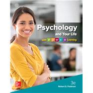 Psychology and Your Life with P.O.W.E.R Learning by Feldman, Robert, 9781259610394