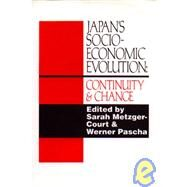 Japan's Socio-Economic Evolution: Continuity and Change by Metzger-Court,Sarah, 9781873410394