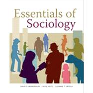 Essentials of Sociology by Brinkerhoff, David B.; Ortega, Suzanne T.; Weitz, Rose, 9781133630395