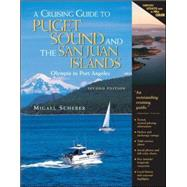A Cruising Guide to Puget Sound and the San Juan Islands Olympia to Port Angeles by Scherer, Migael, 9780071420396