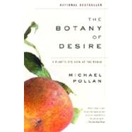 The Botany of Desire 9780375760396R