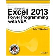 Excel 2013 Power Programming With Vba by Walkenbach, John, 9781118490396