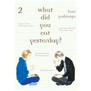 What Did You Eat Yesterday?, Volume 2 by YOSHINAGA, FUMI, 9781939130396