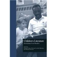 Children's Literature: Developing Good Readers by Nuba,Hannah;Nuba,Hannah, 9781138970397