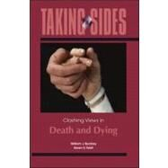 Taking Sides: Clashing Views in Death and Dying by Buckley, William J.; Feldt, Karen S., 9780078050398