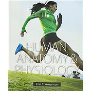 Human Anatomy & Physiology and Modified Mastering A&P with Pearson eText -- ValuePack Access Card by Amerman, Erin C., 9780134170398