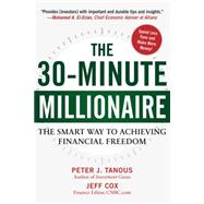 The 30-minute Millionaire by Tanous, Peter; Cox, Jeff, 9781630060398