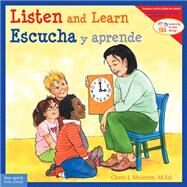 Listen and Learn / Escucha Y Aprende by Meiners, Cheri J.; Johnson, Meredith; Rojas, Edgar, 9781631980398