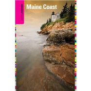 Insiders' Guide® to the Maine Coast, 3rd by Vietze, Andrew, 9780762750399